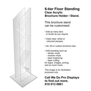 6 tier Clear Acrylic Floor Standing Brochure Holders and Stands. A4 or A5 or custom sizes available